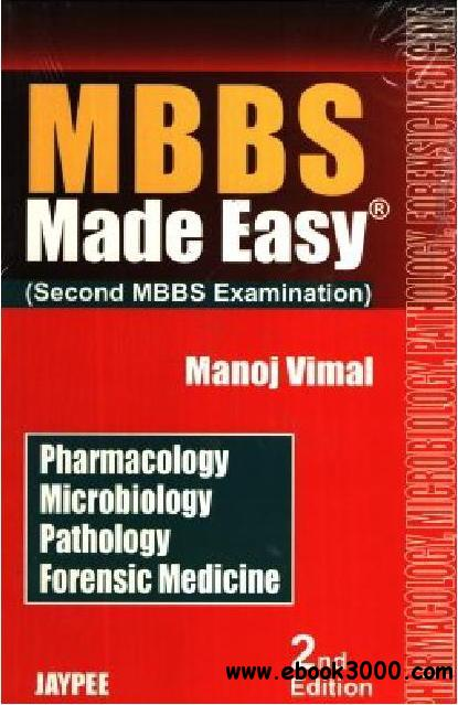MBBS Made Easy, Second MBBS Examination): Pharmacology, Microbiology