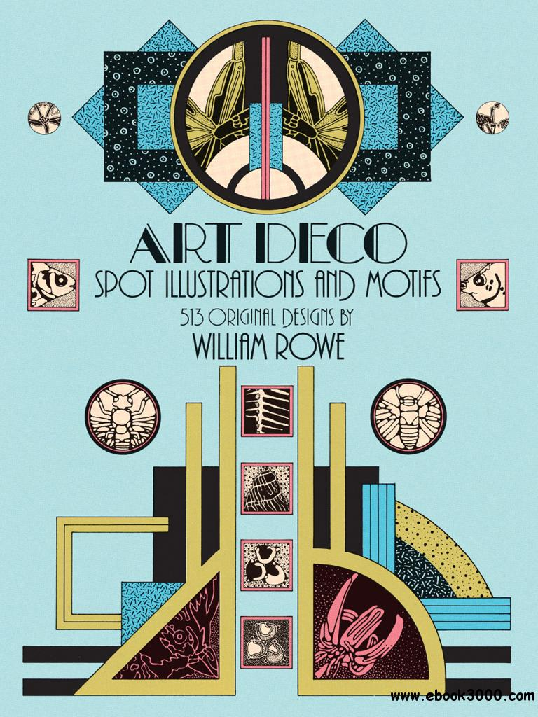 Art Deco Spot Illustrations and Motifs: 513 Original Designs (Dover Pictorial Archive), 68th Edition