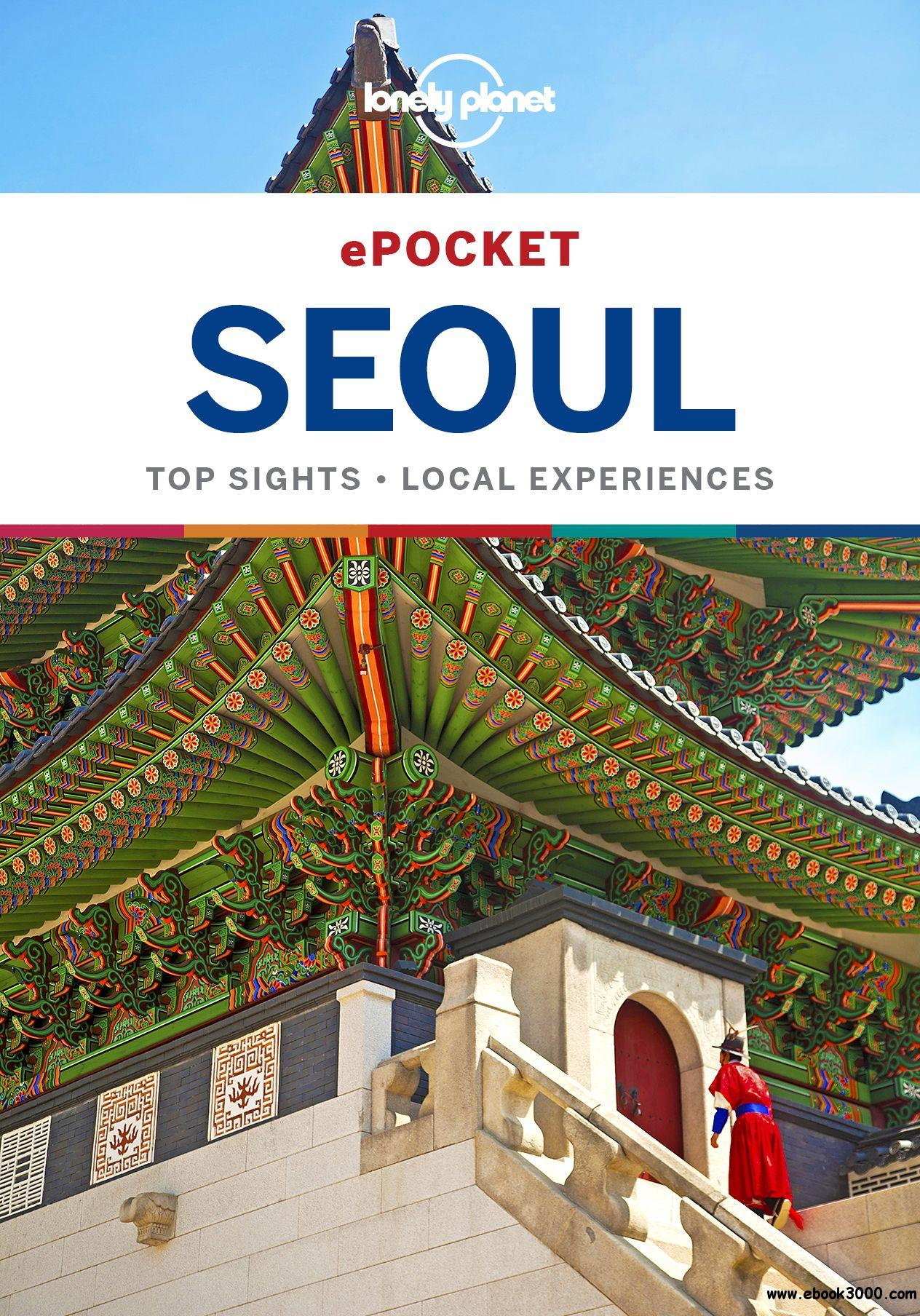 Lonely Planet Pocket Seoul (Travel Guide), 2nd Edition