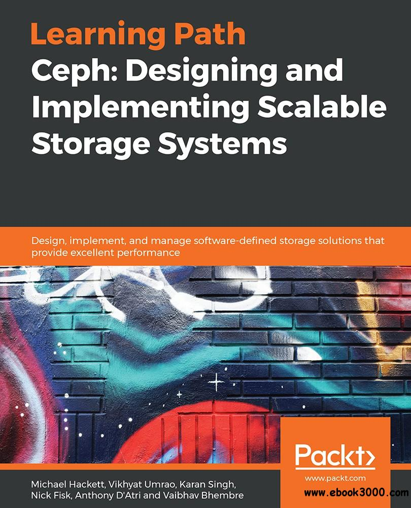 Ceph: Designing and Implementing Scalable Storage Systems - Free