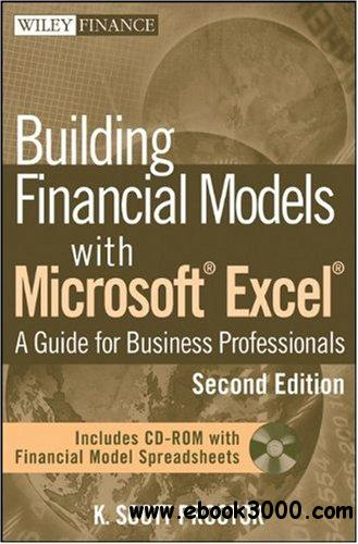Building Financial Models with Microsoft Excel: A Guide for Business