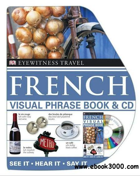 Visual Phrase Book: French