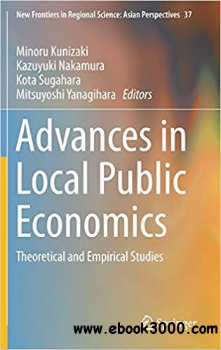 Advances in Local Public Economics: Theoretical and Empirical Studies