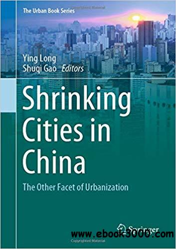 Shrinking Cities in China: The Other Facet of Urbanization