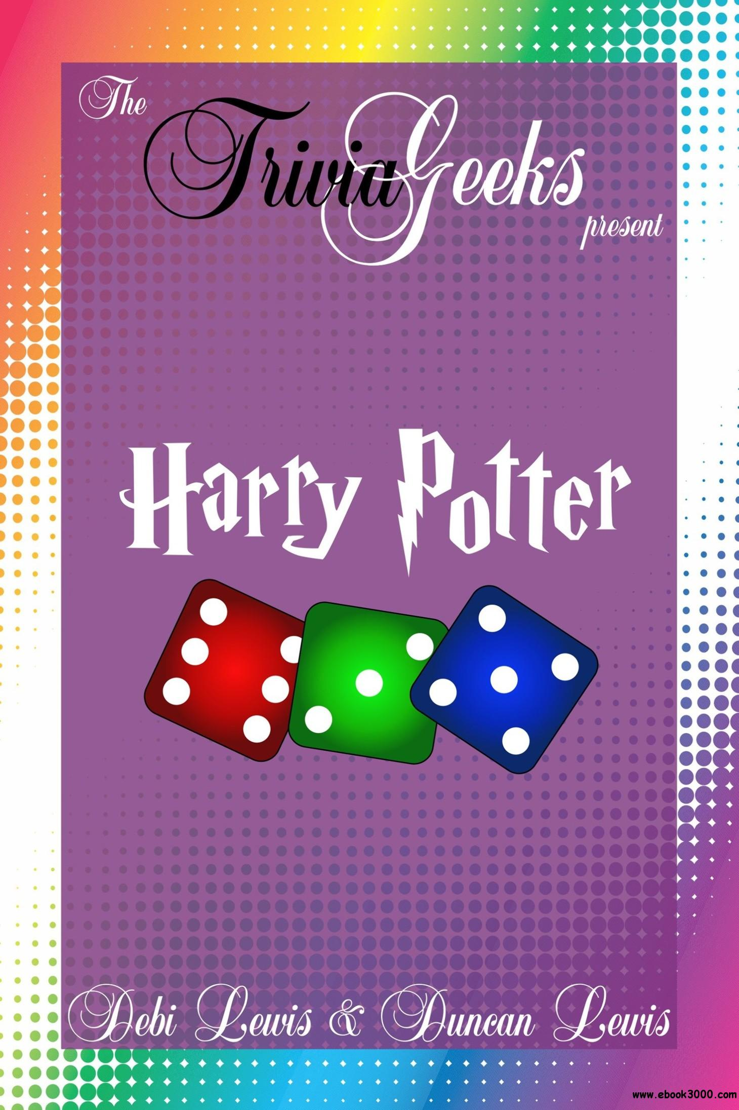 Harry Potter (The Trivia Geeks Present)