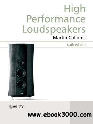 High Performance Loudspeakers, 6th Edition