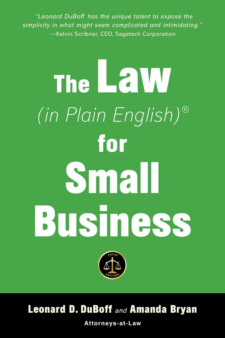 The Law (in Plain English) for Small Business, 5th Edition