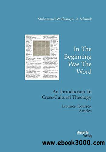In the Beginning Was the Word: An Introduction to Cross-Cultural