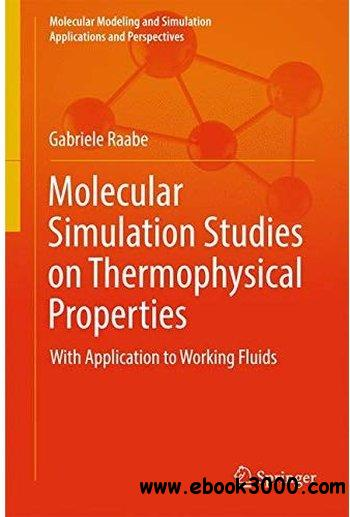 molecular simulation studies on thermophysical properties