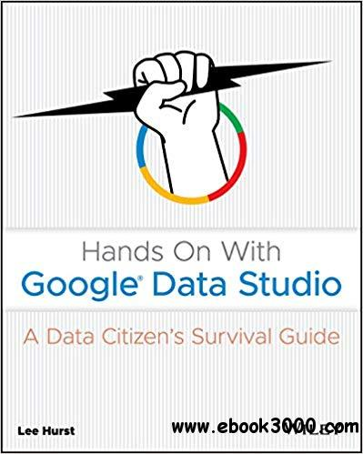 Hands On With Google Data Studio: A Data Citizen's Survival Guide