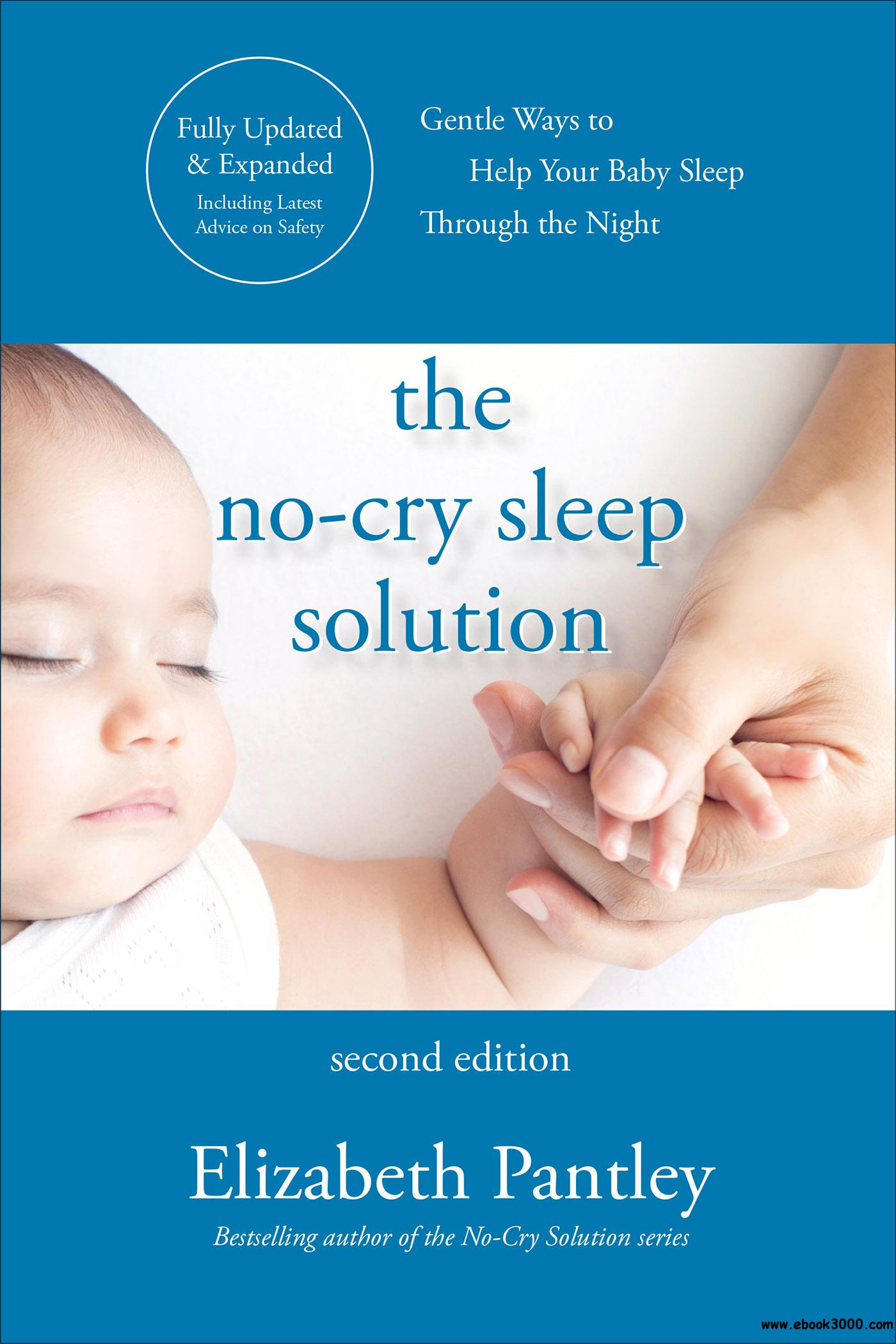 The No-Cry Sleep Solution, 2nd Edition - Free eBooks Download