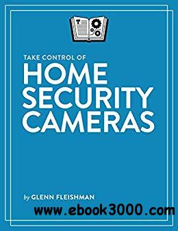 Take Control of Home Security Cameras