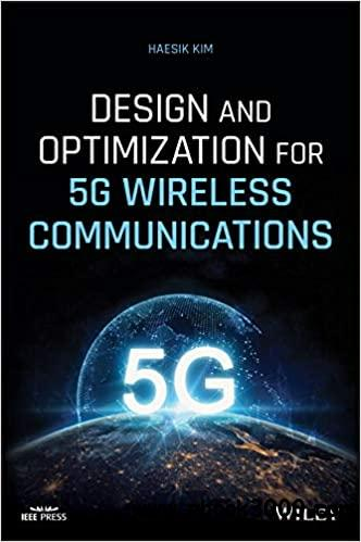 Design and Optimization for 5G Wireless Communications