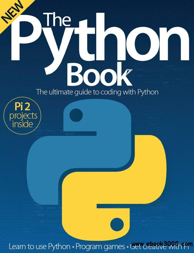 The Python Book: The Ultimate Guide to Coding with Python