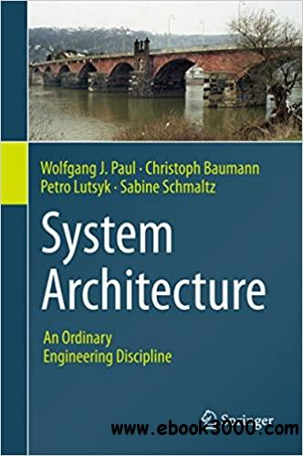 System Architecture: An Ordinary Engineering Discipline
