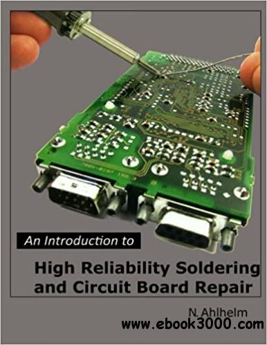 An Introduction to High Reliability Soldering and Circuit Board Repair Ed 4