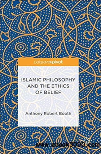 Islamic Philosophy and the Ethics of Belief