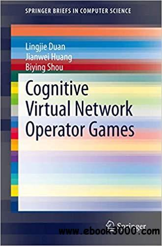 Cognitive Virtual Network Operator Games (Briefs in Computer Science)