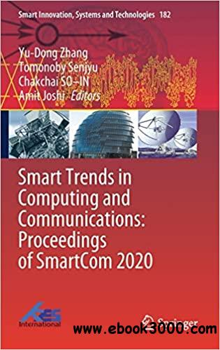 Smart Trends in Computing and Communications: Proceedings of SmartCom 2020 (Smart Innovation, Systems and Technologies