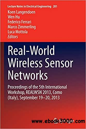 Real-World Wireless Sensor Networks