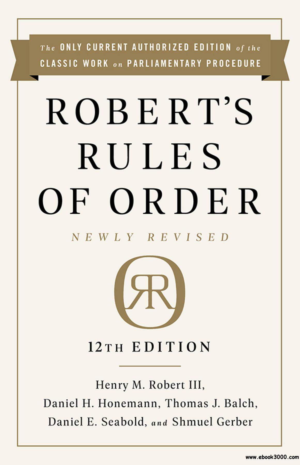 Robert's Rules of Order, Newly Revised 12th Edition