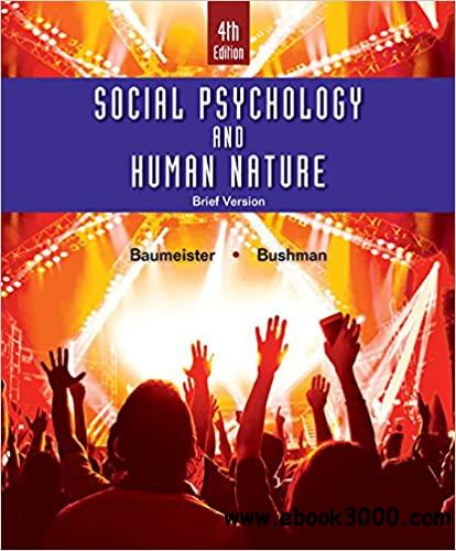 Social Psychology and Human Nature, Brief 4th Edition
