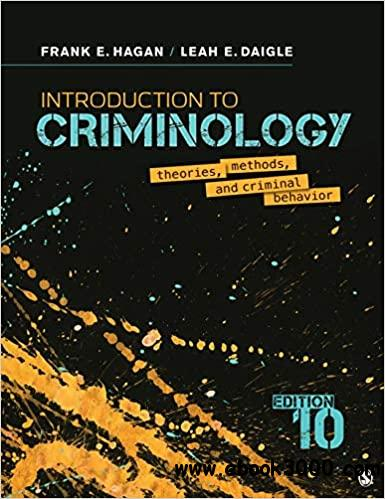 Introduction to Criminology: Theories, Methods, and Criminal Behavior 10th Edition