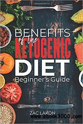 Benefits of the Ketogenic Diet Beginner's Guide