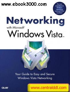 Networking with Microsoft Windows Vista