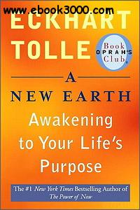 A New Earth: Awakening to Your Life��s Purpose