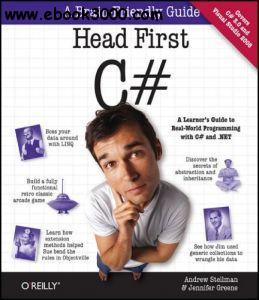 Head First C# (Brain-Friendly Guides)