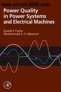 Power Quality in Electrical Machines and Power Systems