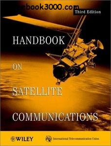 Handbook on Satellite Communications, 3rd Edition