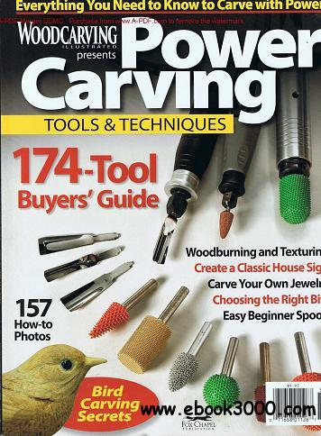 Power Carving Tools & Techniques (By WoodCarving Illustrated) - Free ...