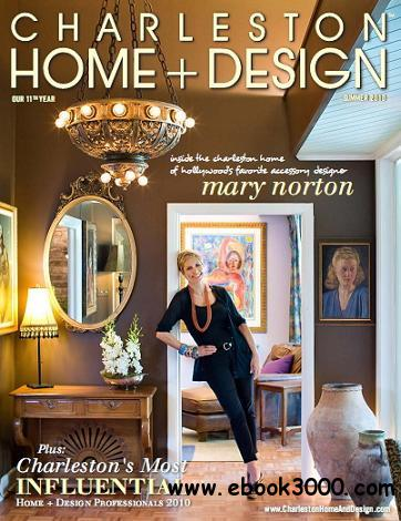 Charleston home design magazine summer 2010 free for Charleston home design magazine