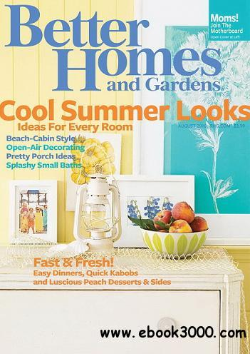 Better Homes Gardens Magazine August 2010 Free Ebooks