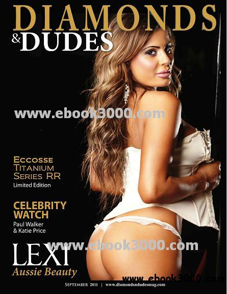Diamonds and Dudes Magazine - September 2011 free download