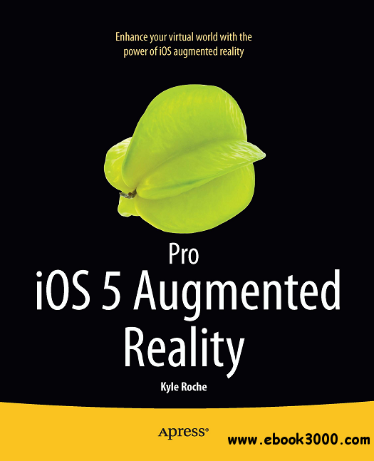 Pro iOS 5 Augmented Reality free download
