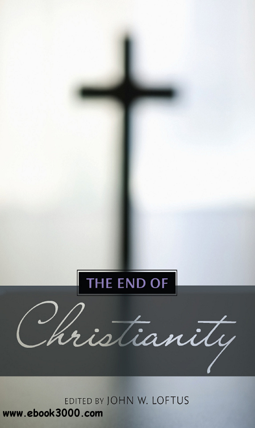 The End of Christianity free download
