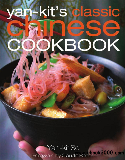 Yan Kit's Classic Chinese Cookbook free download