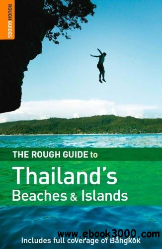 The Rough Guide to Thailand's Beaches & Islands free download
