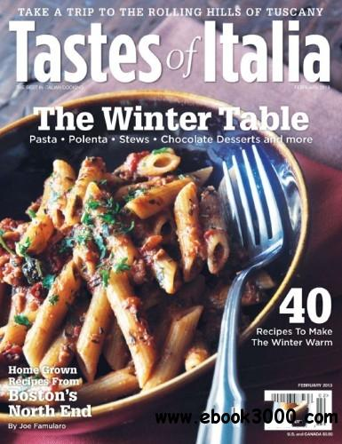 Tastes of Italia - February 2013 free download