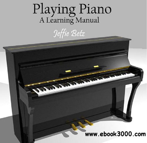 Playing Piano - A Learning Manual free download