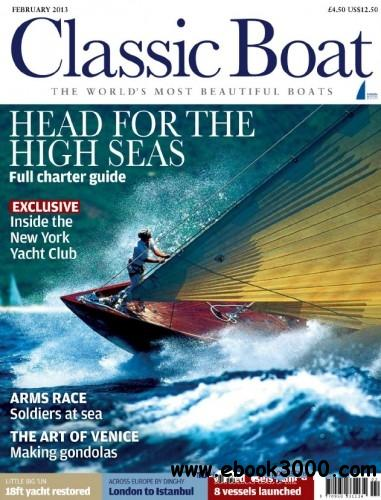 Classic Boat - February 2013 free download