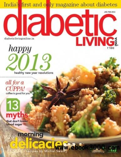 Diabetic Living India - January February 2013 free download