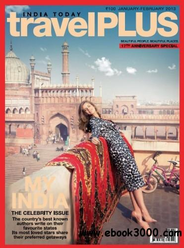 India Today travel Plus - January February 2013 free download
