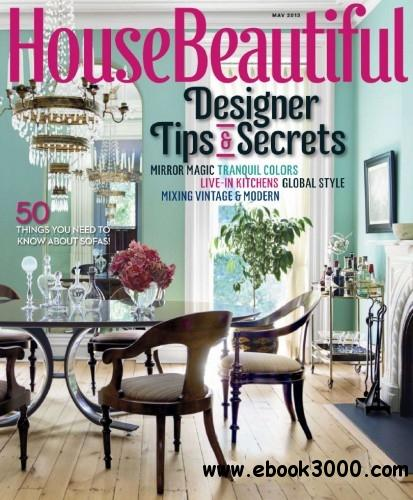 House Beautiful USA - May 2013 free download