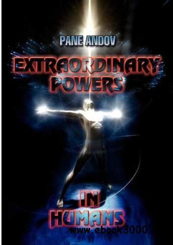Extraordinary Powers in Humans free download
