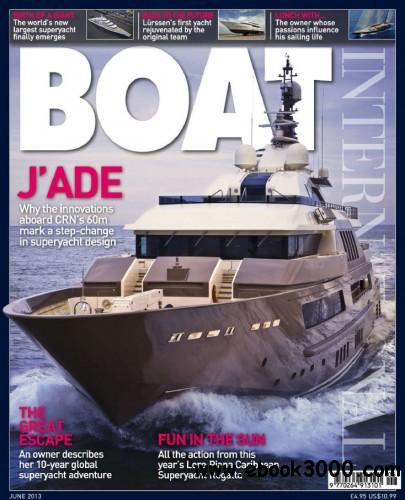Boat International - June 2013 free download