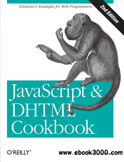 javascript & DHTML Cookbook, 2nd Edition free download